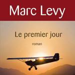 Le premier jour, Marc Levy