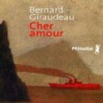 Cher Amour, B. Giraudeau