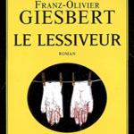 Le Lessiveur, Franz-Olivier Giesbert