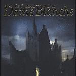 Le Château de la Dame Blanche