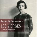 Les Vierges et autres nouvelles, Irène Némirovsky