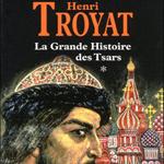 La Grande Histoire des tsars