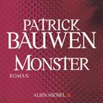 Monster, Patrick Bauwen