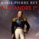 Alexandre 1er, Marie-Pierre Rey,  Flammarion