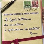 """""""Le Cercle littéraire des Amateurs d'Epluchures de Patates"""", Shaffer"""