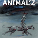 Animal'z, Enki Bilal