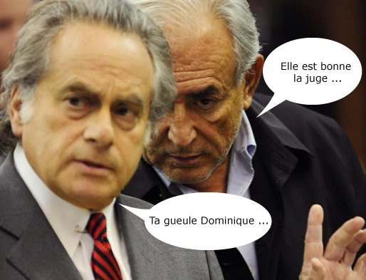 DSK 'the judge is hot'. The lawyer 'Shut up, Dominique !'