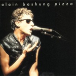 Bashung - Pizza