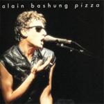 Bashung - Pizza