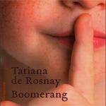 Boomerang, Tatiana de Rosnay