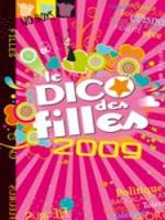 Le Dico des filles 2009, Fleurus