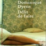 Délit de fuite, Dominique Dyens