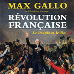 La Revolution Fran&ccedil;aise Tome 1 et 2,  M. Gallo
