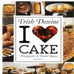 I Love cake, Trish Deseine