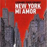 New York Mi Amor, Legrand-Tardi-Grange