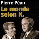 Le Monde selon K, P. Pean