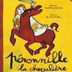 Peronnille la chevaliere, Marie Darrieussecq et Nelly Blumenthal, Albin Michel Jeunesse