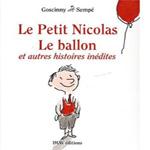 Petit Nicolas: Le ballon et autres histories inédites