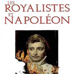 """""""Les Royalistes et Napoléon"""", JP Bertrand"""