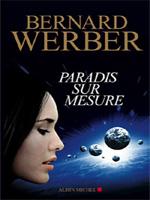 Paradis sur mesure, B. Werber