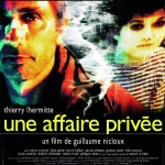 A Private Affair (Une Affaire Privée)
